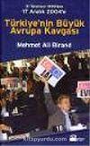 Türkiye'nin Büyük Avrupa Kavgası: 31 Temmuz 1959'dan 17 Aralık 2004'e