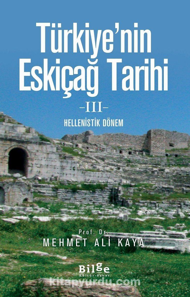 Türkiye'nin Eskiçağ Tarihi IIIHellenistik Dönem - Mehmed Ali Kaya pdf epub
