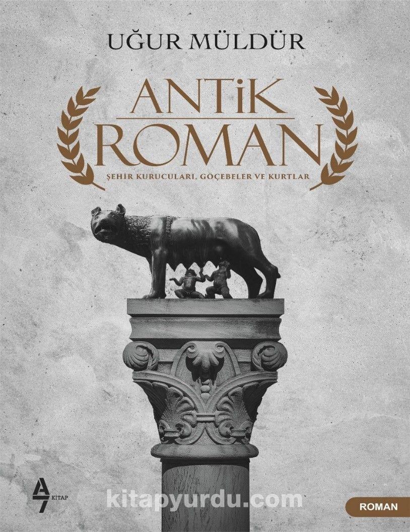 Antik Roman - Ugur Muldur pdf epub