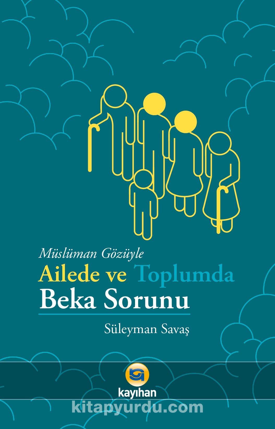 Müslüman Gözüyle Ailede ve Toplumda Beka Sorunu - Süleyman Savaş pdf epub