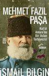 Mehmet Fazıl Paşa / Kut'ül Amare'de Bir Aslan Terbiyecisi