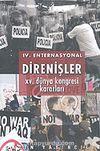 IV. Enternasyonal Direnişler: XV. Dünya Kongresi Kararları