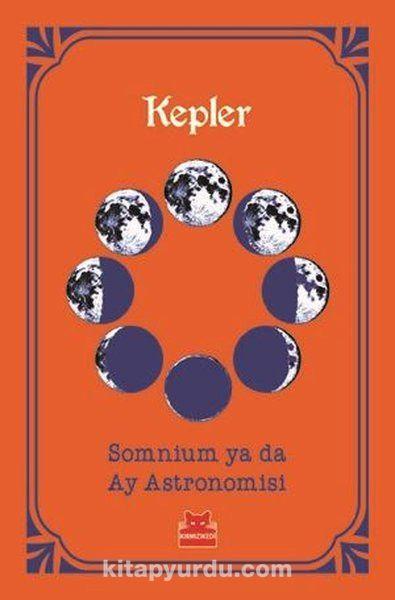 Somnium ya da Ay Astronomisi - Johannes Kepler pdf epub