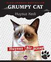 Grumpy Cat Huysuz Kedi & Huysuz Bir Kitap