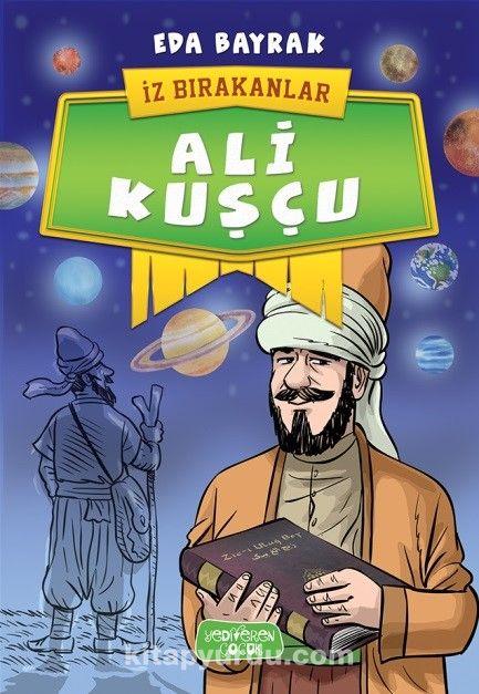 Ali Kuşçu / İz Bırakanlar - Eda Bayrak pdf epub
