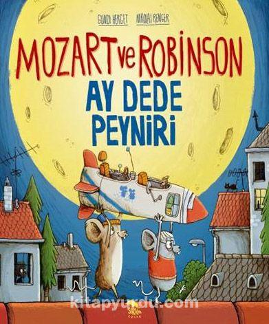 Mozart ve Robinson-Ay Dede Peyniri - Gundi Herget pdf epub