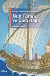 İslam Tarihi Kaynaklarına Göre Nuh Tufanı ve Cudi Dağı