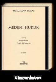 Medeni Hukuk & Giriş-Kaynaklar-Temel Kavramlar