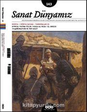 Sanat Dünyamız İki Aylık Kültür ve Sanat Dergisi Sayı:143 Kasım-Aralık 2014
