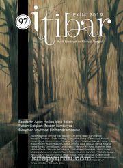 Sayı:97 Ekim 2019 İtibar Edebiyat ve Fikriyat Dergisi