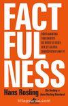 Factfulness & Dünya Hakkında Yanılmamızın On Nedeni Ve Neden Her Şey Aslında Sandığınızdan Daha İyi (Ciltli)