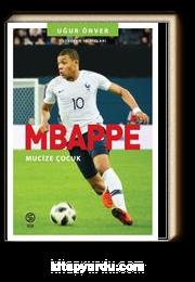 Mbappe & Mucize Çocuk