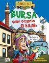 Bursa / Çılgın Gezginin El Kitabı