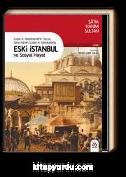 Eski İstanbul ve Sosyal Hayat