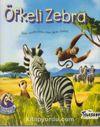 Bozkırdan Arkadaşlar-Öfkeli Zebra