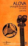 Unutuştan Sonsuza Toplu Şiirler (2013-1973)