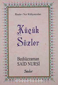 Küçük Sözler (Büyük Boy) - Bediüzzaman Said Nursi pdf epub