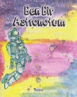Ben Bir Astronotum - Kollektif pdf epub