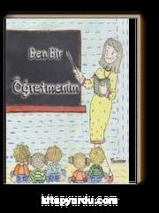 Ben Bir Öğretmenim