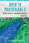 Ömer'in Maceraları 3 & Bizden İnsana ve Toprağa Dair Öyküler