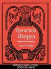 Tevrat'taki Ütopya & Psikanalizmin Arkeolojisi