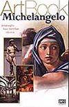 Art Book Michelangelo/İnsanoğlu Sanata Meydan Okuyor