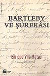 Bartleby ve Şürekası