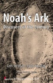 Noah's Ark & Discovery of the Century
