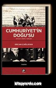 Cumhuriyet'in Doğu'su (Ciltli) & Devlet, Parti, Toplum