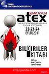 Atex Parlayıcı ve Patlayıcı Ortamlarda Güvenlik Sempozyumu Bildiriler Kitabı