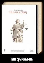 Hukuka Giriş / Kemal Gözler