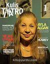 Kulis Tiyatro Dergisi Sayı:1 Kasım-Aralık 2014