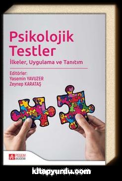 Psikolojik Testler & İlkeler, Uygulama ve Tanıtım