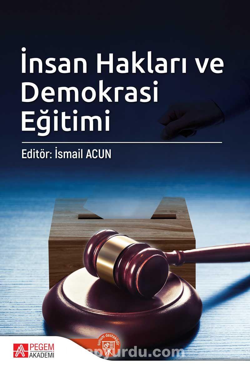 İnsan Hakları ve Demokrasi Eğitimi (Edt. İsmail Acun ) - Kollektif pdf epub