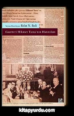 Gazeteci Hikmet Tuna'nın Hatıraları
