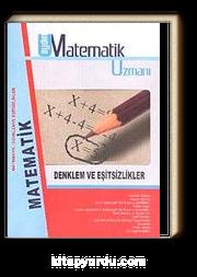 9. Sınıf Matematik Uzmanı / Denklem ve Eşitsizlikler