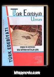 9. Sınıf Türk Edebiyatı Uzmanı  / Coşku ve Hayacanı Dile Getiren Metinler