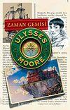 Zaman Gemisi / Ulysses Moore 13