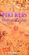 Piri Reis & Ölümsüz Ceylan