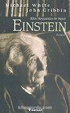 Albert Einstein: Bilim Dünyasından Bir Hayat