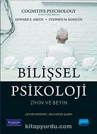 Bilişsel Psikoloji & Zihin ve Beyin
