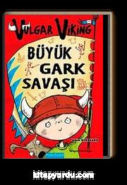 Vulgar Viking Büyük Gark Savaşı