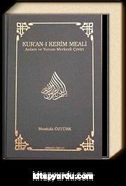 Kur'an-ı Kerim Meali Anlam ve Yorum Merkezli Çeviri (Büyük Boy)