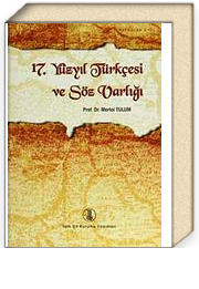 17. Yüzyıl Türkçesi ve Söz Varlığı