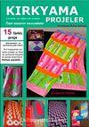 Kırkyama Projeler & Çocuklar İçin Eğlenceli Projeler - Özel Tasarım Seccadeler
