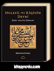 Hulefa-yı Raşidin Devri & Dört Halife Dönemi