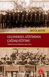 Geleneksel Eğitimden Çağdaş Eğitime Türkiye'de İlk Öğretim (1908-1924)