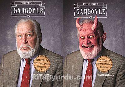 Profesör Gargoyle / Lovecraft Ortaokulundan Hikayeler - Charles Gilman pdf epub