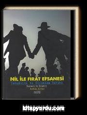 Nil ile Fırat Efsanesi & Yahudilik ve Siyonizm Tarihi