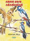 Ardıç Kuşu ve Ağaç Kakan